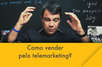 Como vender pelo telemarketing?